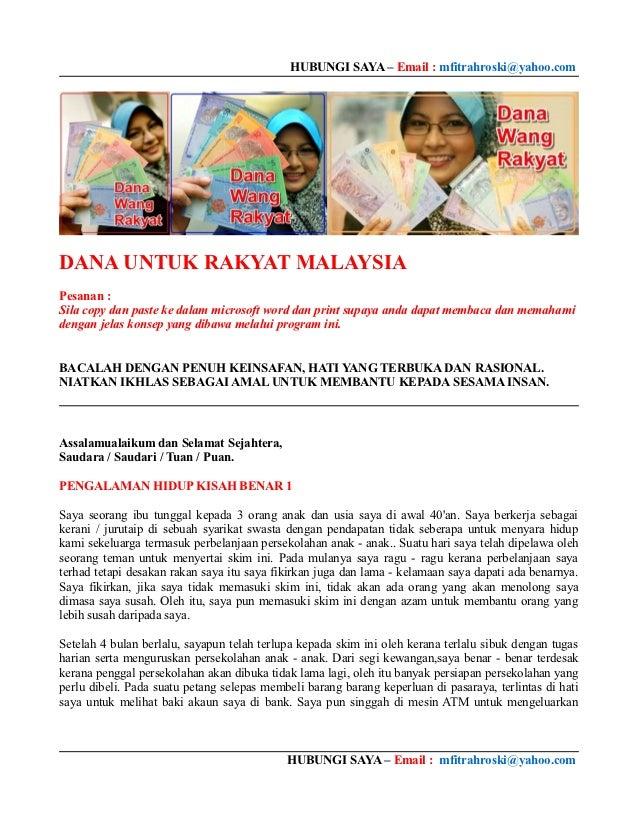 HUBUNGI SAYA – Email : mfitrahroski@yahoo.comDANA UNTUK RAKYAT MALAYSIAPesanan :Sila copy dan paste ke dalam microsoft wor...