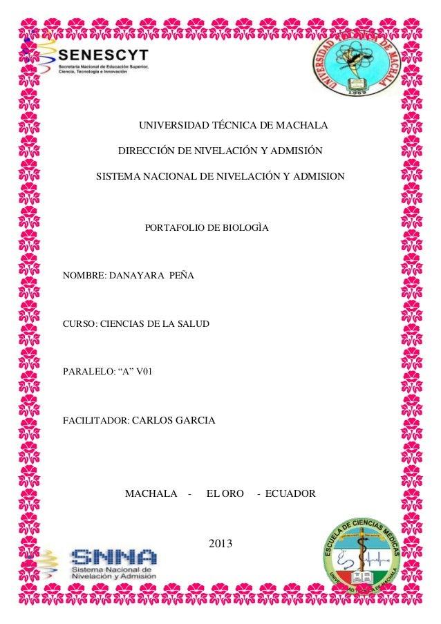 UNIVERSIDAD TÉCNICA DE MACHALA DIRECCIÓN DE NIVELACIÓN Y ADMISIÓN SISTEMA NACIONAL DE NIVELACIÓN Y ADMISION PORTAFOLIO DE ...
