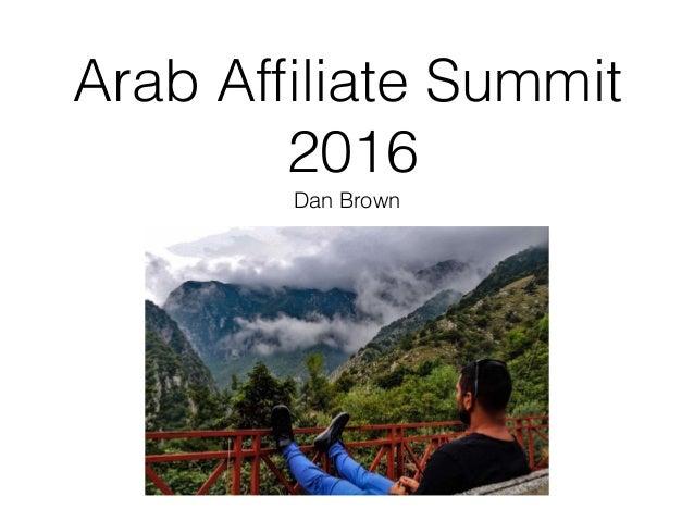 Arab Affiliate Summit 2016 Dan Brown