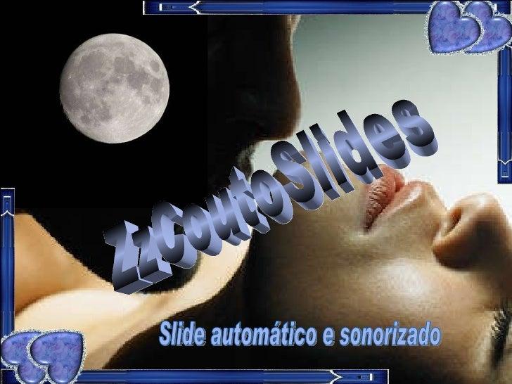 ZzCoutoSlides Slide automático e sonorizado