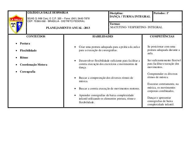 COLÉGIO LA SALLE DE BRASÍLIA SGAS Q. 906 Conj. E C.P. 320 – Fone: (061) 3443-7878 CEP: 70390-060 - BRASÍLIA - DISTRITO FED...