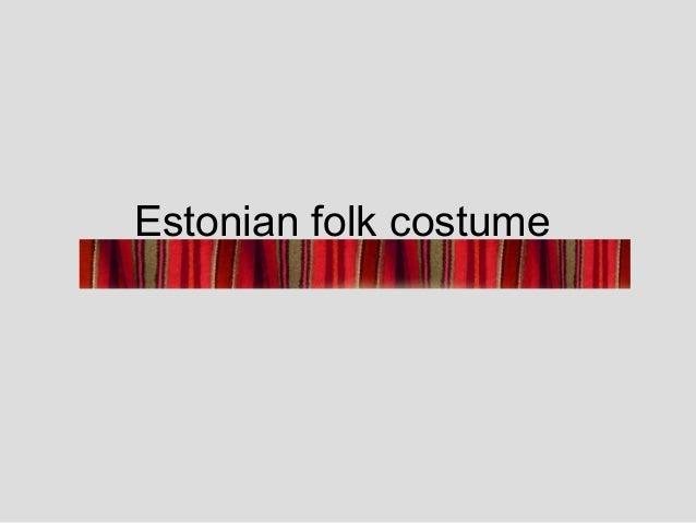 Estonian folk costume
