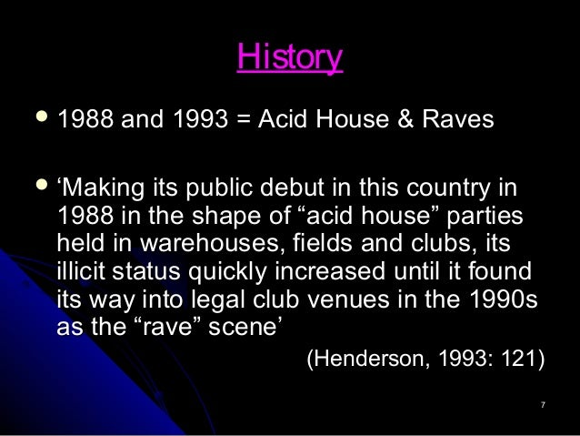 Mac351 dance music culture moral panics hegemony and raving for Acid house music 1988