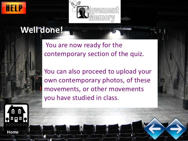 Well done!             You are now ready for the            contemporary section of the quiz.            You can also proc...