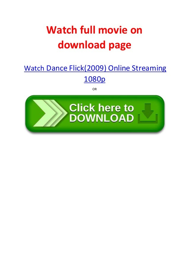 Free download full movies dance flick (2009) | moviestreaming93.