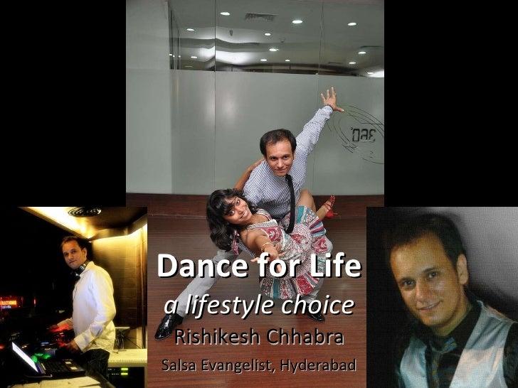 Dance for Life a lifestyle choice Rishikesh Chhabra Salsa Evangelist, Hyderabad