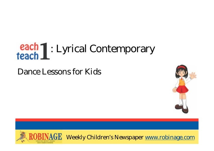 EOTO : Lyrical ContemporaryDance Lessons for Kids            Weekly Children's Newspaper www.robinage.com            Weekl...
