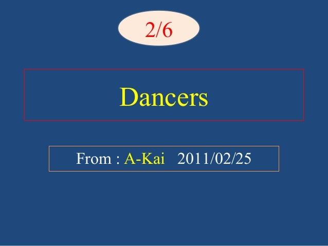 DancersFrom : A-Kai 2011/02/252/6