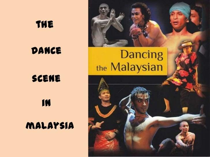 thedance scene  inmalaysia