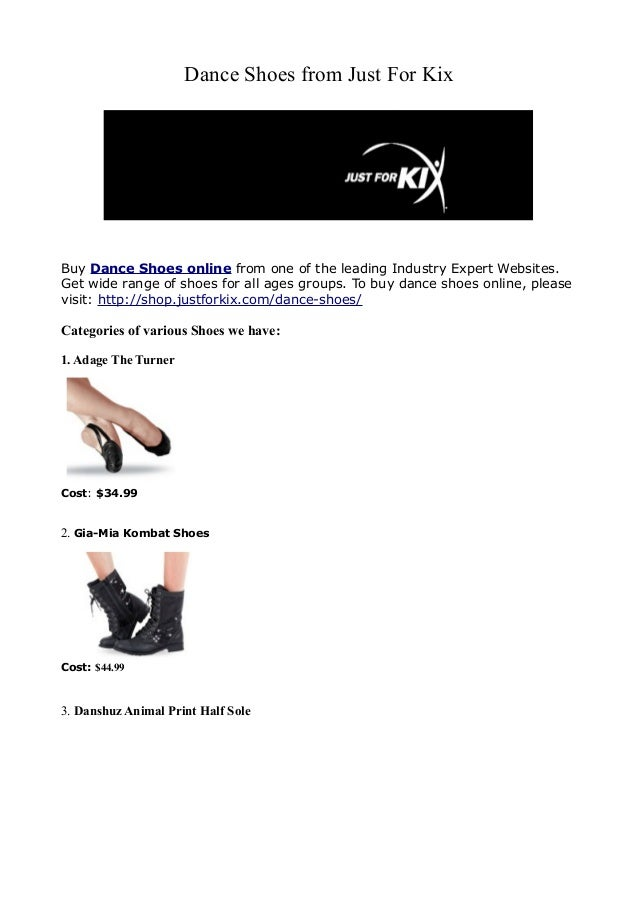 Dance Shoes from Just For KixBuy Dance Shoes online from one of the leading Industry Expert Websites.Get wide range of sho...