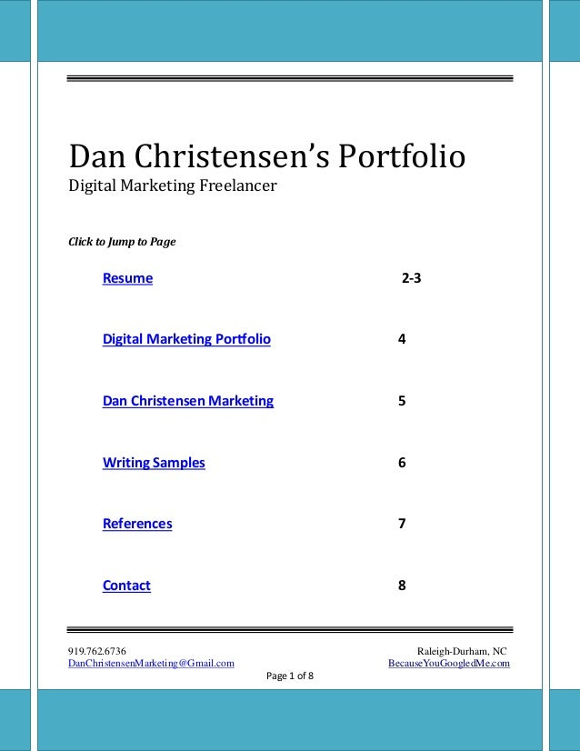 Dan Christensen Digital Marketing Freelancer 919.762.6736 Raleigh-Durham, NC DanChristensenMarketing@Gmail.com BecauseYouG...