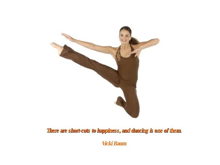Short Dance Quotes Gorgeous Dancing Quotes