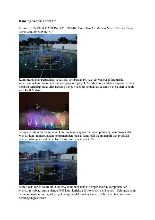 Dancing Water Fountain Kontraktor WATER DANCING FOUNTAIN, Konsultan Air Mancur Musik Menari, Biaya Pembuatan, 082245582777...
