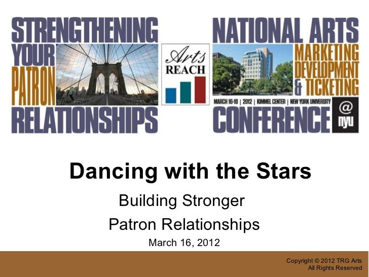 Dancing with the Stars    Building Stronger   Patron Relationships        March 16, 2012                          Copyrigh...