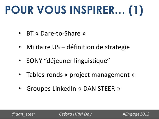 """POUR VOUS INSPIRER… (1)   • BT « Dare-to-Share »   • Militaire US – définition de strategie   • SONY """"déjeuner linguistiqu..."""