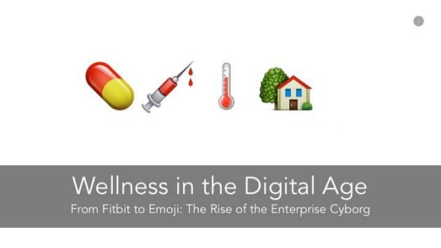 Wellness in the Digital Age