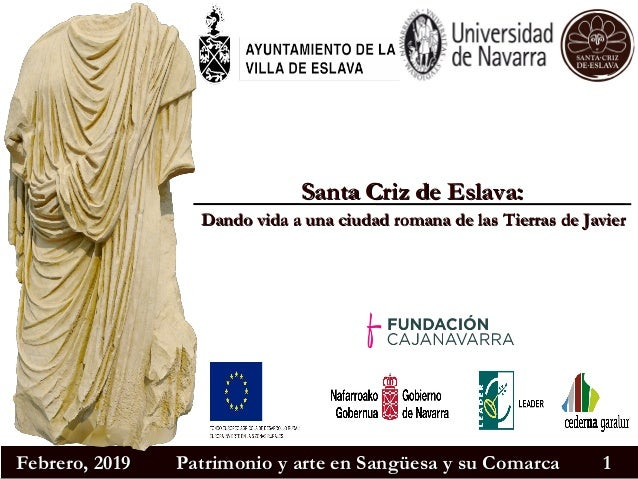 Febrero, 2019Febrero, 2019 Patrimonio y arte en Sangüesa y su ComarcaPatrimonio y arte en Sangüesa y su Comarca 11 Santa C...