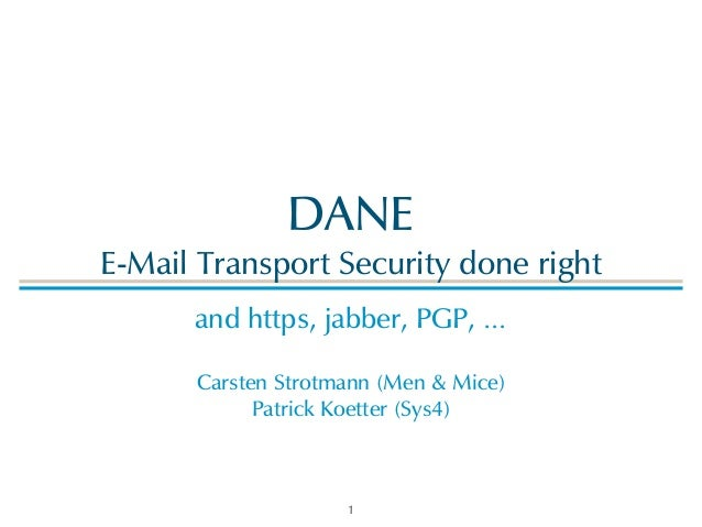 DNSSEC and DANE – E-Mail security reloaded