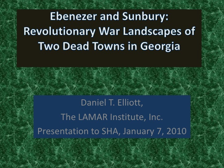 Daniel T. Elliott,      The LAMAR Institute, Inc. Presentation to SHA, January 7, 2010