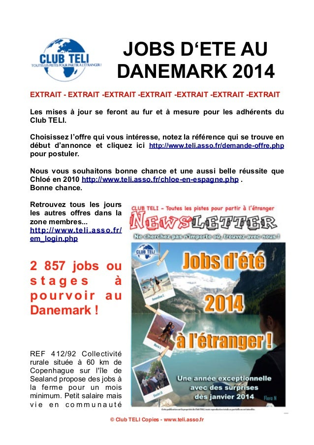 JOBS D'ETE AU DANEMARK 2014 EXTRAIT - EXTRAIT -EXTRAIT -EXTRAIT -EXTRAIT -EXTRAIT -EXTRAIT Les mises à jour se feront au f...