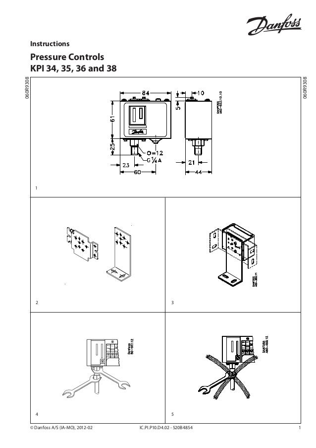 Instructions  060R9308  060R9308  Pressure Controls KPI 34, 35, 36 and 38  1  2  3  4  5  © Danfoss A/S (IA-MO), 2012-02 ...