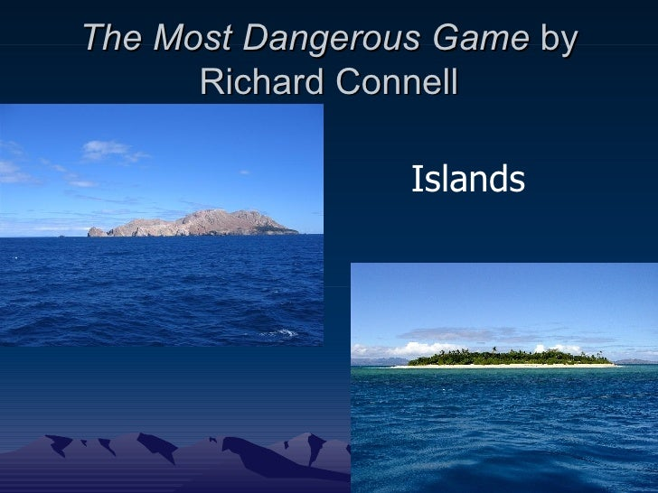 a passion for hunting in the most dangerous game by richard connell The most dangerous game by richard connell the most dangerous game 5 receding (ri≈s≤d√i«) v  purdey's1 we should have some good hunting up the amazon.