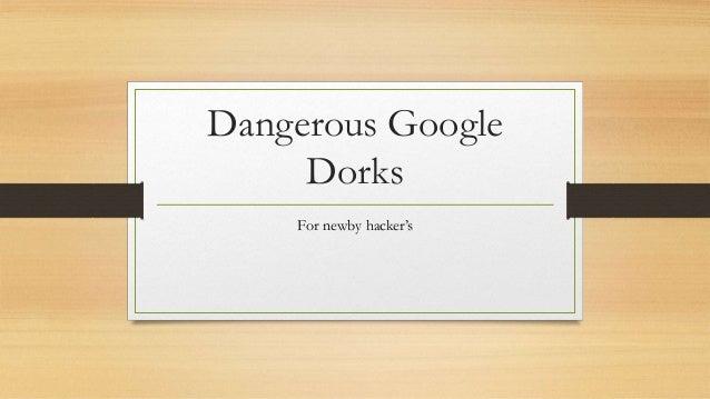 Dangerous Google Dorks For newby hacker's