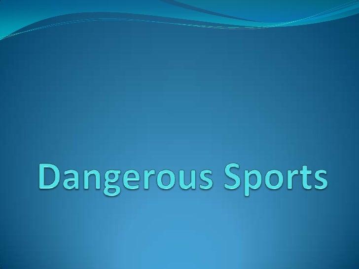 11 Most Dangerous Sports
