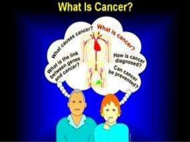 Cancer is another word that theyuse for disease. Cancer is a causedby uncontrolled division ofabnormal cells in a part of ...