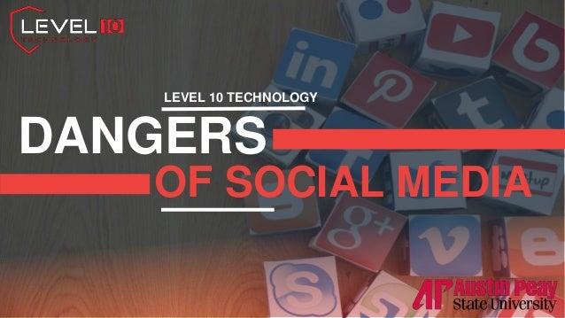Stampede Slides 1 DANGERS OF SOCIAL MEDIA LEVEL 10 TECHNOLOGY