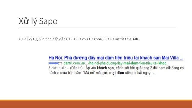 Xử lý Sapo + 170 ký tự, Súc tích hấp dẫn CTR + CÓ chứ từ khóa SEO + Giật tít title ABC