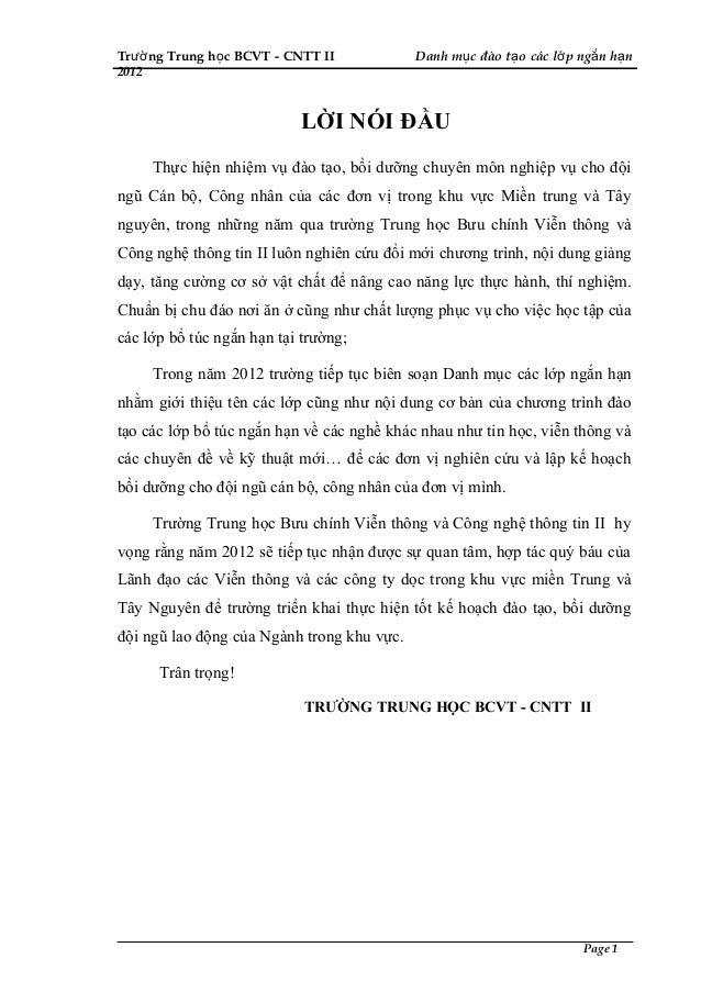 Trườ ng Trung họ c BCVT - CNTT II           Danh mụ c đào tạ o các lớ p ngắ n hạ n2012                           LỜI NÓI Đ...