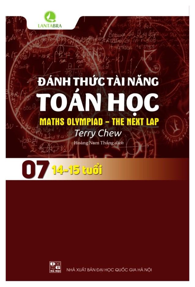 Đánh thức tài năng toán học - 7 Maths Olympiad - The Next Lap ALL RIGHTS RESERVED Vietnam edition copyright © Online Educa...
