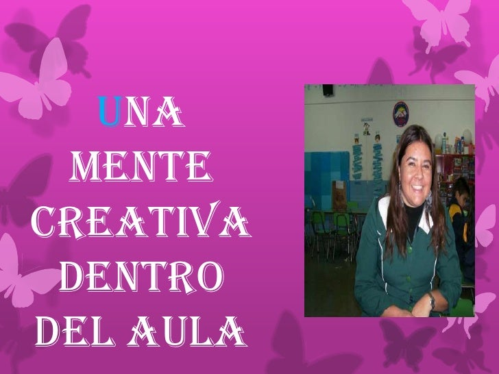 Una mentecreativa dentrodel aula
