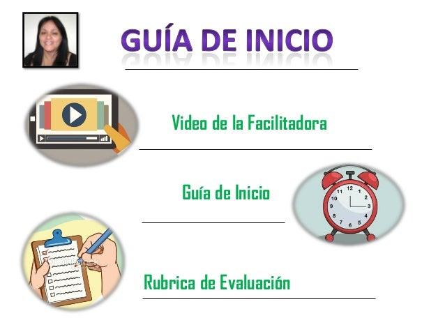 Video de la Facilitadora Guía de Inicio Rubrica de Evaluación