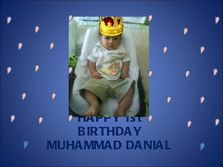 HAPPY 1st BIRTHDAY MUHAMMAD DANIAL