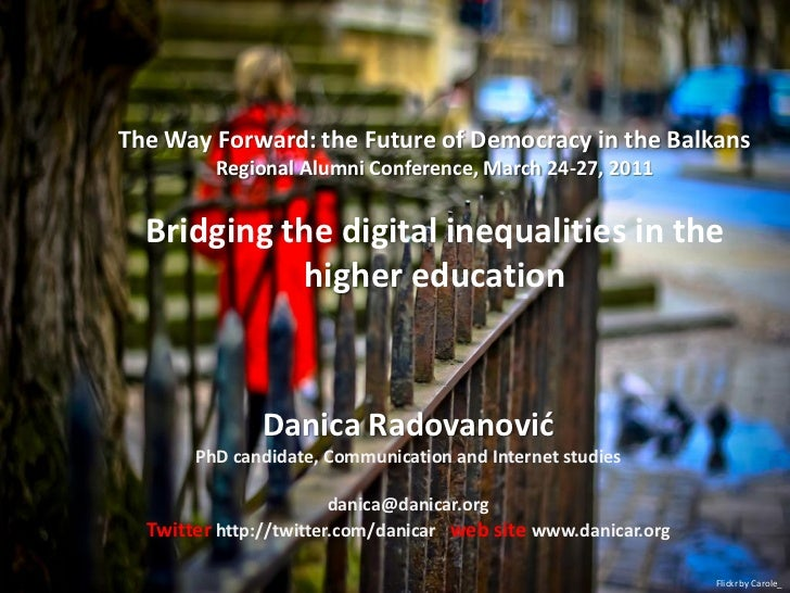 The Way Forward: the Future of Democracy in the Balkans         Regional Alumni Conference, March 24-27, 2011  Bridging th...