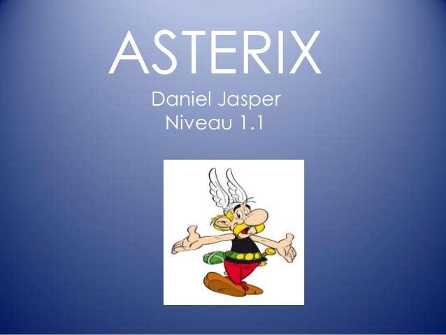 ASTERIX Daniel Jasper Niveau 1.1
