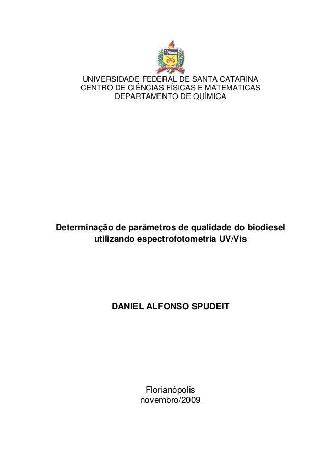 UNIVERSIDADE FEDERAL DE SANTA CATARINA CENTRO DE CIÊNCIAS FÍSICAS E MATEMATICAS DEPARTAMENTO DE QUÍMICA Determinação de pa...