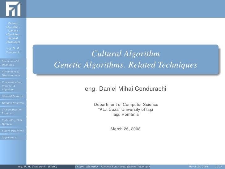 Cultural   Algorithm -     Genetic   Algorithms.     Related   Techniques   eng. D. M.   Condurachi                       ...