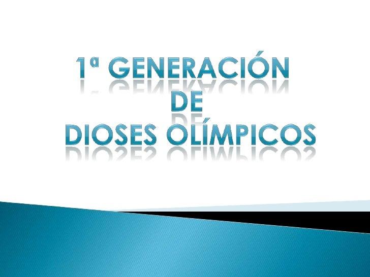 1ª Generación de dioses olímpicos<br />