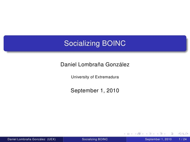 Socializing BOINC                                                ˜      ´                                  Daniel Lombrana...