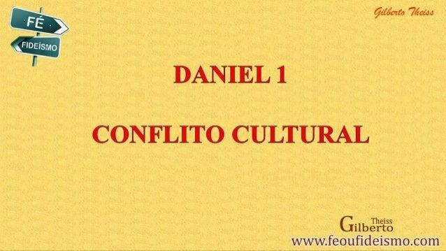 Daniel 1   conflito cultural