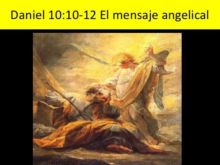 Daniel 10:10-12 El mensaje angelical<br />