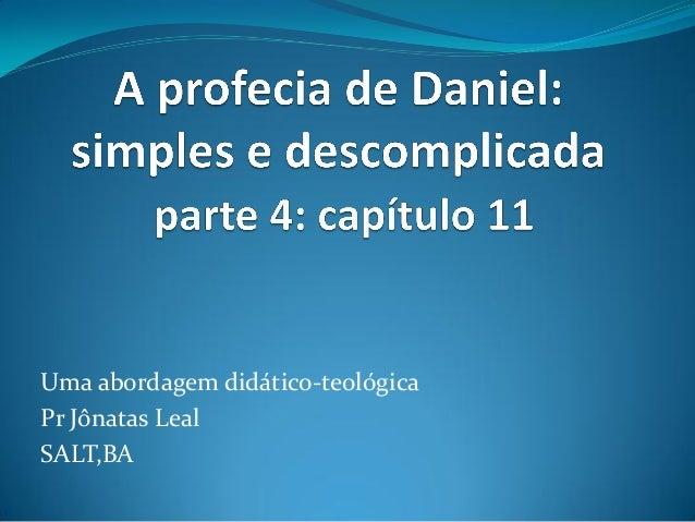 Uma abordagem didático-teológicaPr Jônatas LealSALT,BA