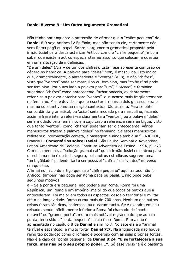 """Daniel 8 verso 9 - Um Outro Argumento GramaticalNão tenho por enquanto a pretensão de afirmar que o """"chifre pequeno"""" deDan..."""