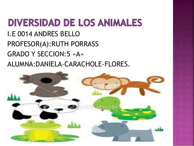 I.E 0014 ANDRES BELLO PROFESOR(A):RUTH PORRASS GRADO Y SECCION:5 «A» ALUMNA:DANIELA–CARACHOLE-FLORES.