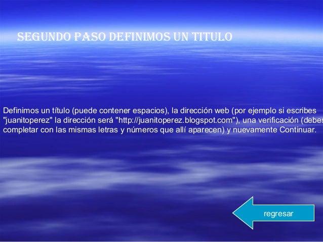 """Definimos un título (puede contener espacios), la dirección web (por ejemplo si escribes """"juanitoperez"""" la dirección será ..."""