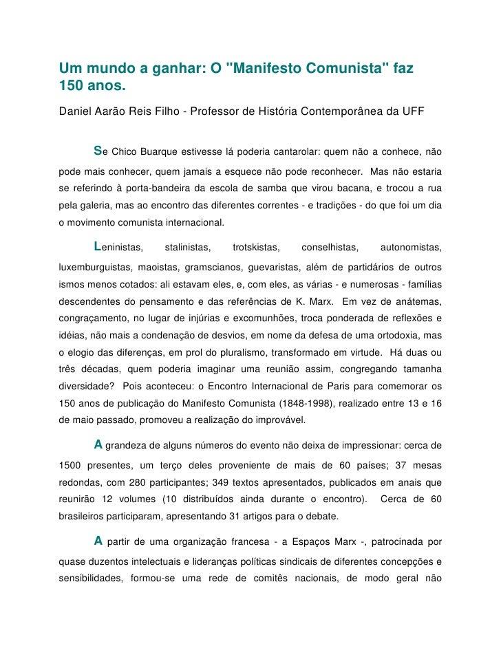 """Um mundo a ganhar: O """"Manifesto Comunista"""" faz 150 anos. Daniel Aarão Reis Filho - Professor de História Contemporânea da ..."""