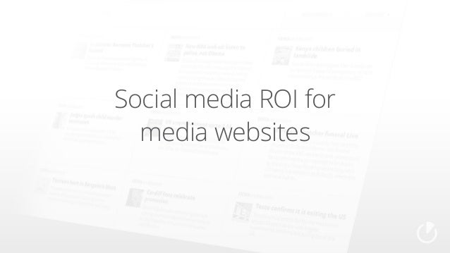 Social media ROI for media websites